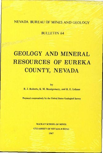 Geology and mineral resources of eureka county nevada - Geological survey and mines bureau ...