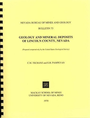 Geology and mineral deposits of Lincoln County, Nevada