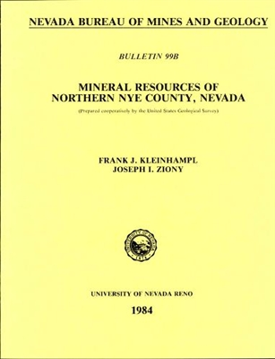 Mineral resources of northern Nye County, Nevada