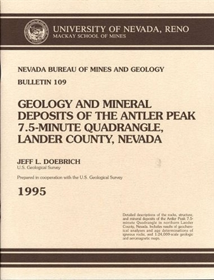Geology and mineral deposits of the Antler Peak 7.5-minute quadrangle, Lander County, Nevada