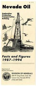 Nevada oil: exploration, production, transportation, refining: facts and figures