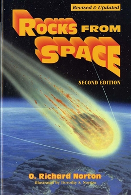 Rocks from space--meteorites and meteorite hunters (second edition)