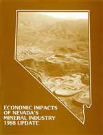 The economic impacts of Nevada's mineral industry, 1988 update BOOKLET