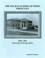 Mackay School of Mines thesis list 1908-1991, with supplemental author list: 1992-1997 BOOKLET WITH INSERT