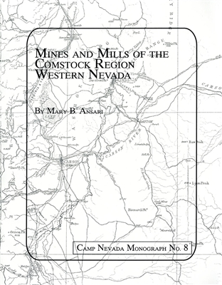 Mines and Mills of the Comstock Region, Western Nevada