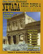Nevada ghost towns and desert atlas: Volume 2 - southern Nevada - Death Valley