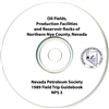 Oil fields, production facilities and reservoir rocks of northern Nye County, Nevada [CD-ROM]