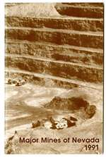 Major mines of Nevada 1991 [PREVIOUS YEARS ISSUED AS SPECIAL PUBLICATIONS 10 AND 11]