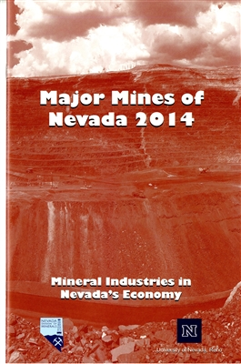 Major mines of Nevada 2014: Mineral industries in Nevada's economy