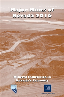 Major mines of Nevada 2016: Mineral industries in Nevada's economy