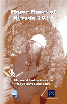 Major mines of Nevada 2017: Mineral industries in Nevada's economy