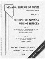 Outline of Nevada mining history SUPERSEDED BY SPECIAL PUBLICATION 15