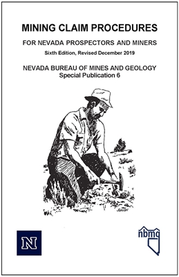 Mining claim procedures for Nevada prospectors and miners (sixth edition) [PHOTOCOPY]