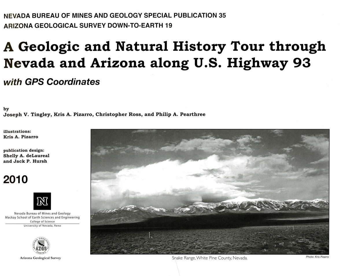 A geologic and natural history tour through nevada and arizona along u s highway 93 with gps - Geological survey and mines bureau ...