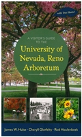 A visitors guide to the University of Nevada, Reno Arboretum