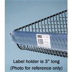 Wire bin labelholder for Wire Basket Shelving Quantum Part Number HBL165C Highly visible label holder designed to clip to the top of wire basket bins allowing contents to be described Slid in Paper Label enough room on printed label for descriptions, bar