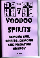 7 VOODOO Spirits Remove Evil Spirits, Demons and Negative ENERGY booK occult S Rob
