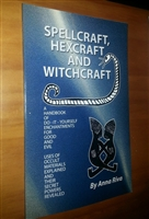 Spellcraft, Hexcraft and Witchcraft Book by Anna Riva