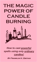 THE MAGIC POWER OF CANDLE BURNING