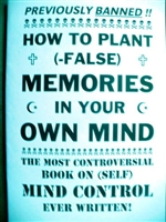 How to Plant False Memories in your Own Mind