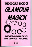 The Occult Book of Glamour MAgick