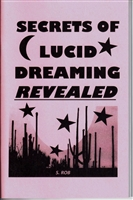 SECRETS OF LUCID DREAMING REVEALED book by S. Rob