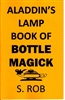 ALADDIN'S LAMP BOOK OF BOTTLE MAGICK