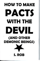 How to make PACTS WITH THE DEVIL and other Demonic Beings book