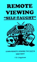"Remote Viewing self Taught ""Learn remote viewing the fast & easy way"