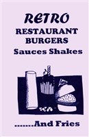 "Retro Restuarant Burgers, ""Sauces, shakes, & Fries"""