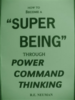 How to Become a Super Being through Power Command Thinking