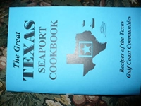 "THE GREAT TEXAS SEAPORT COOKBOOK, ""Recipes of the Texas Gulf Coast Communities"""