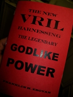 "The New Vril ""Harnessing the Legendary Godlike Power"""