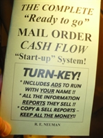 "THE COMPLETE ""READY TO GO"" MAIL ORDER CASH FLOW SYSTEM"