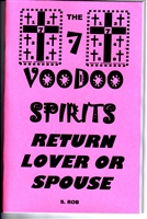 7 VOODOO SPIRITS RETURN LOVER OR SPOUSE BOOK by S. Rob.
