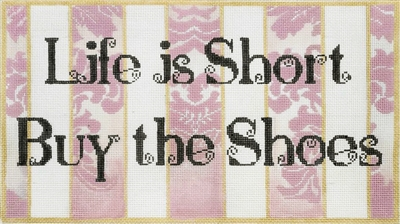 124 Life is Short, Buy the Shoes
