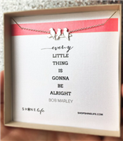"""It's Gonna Be Alright"" Necklace in silver from Shine Life"