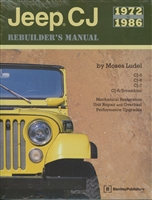 Jeep CJ Rebuilder's Manual 1972-1986 by Moses Ludel