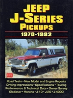 Jeep J-Series Pickups 1970-1982 compiled by R.M. Clarke.