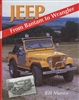 Jeep:  From Bantam to Wrangler by Bill Munro