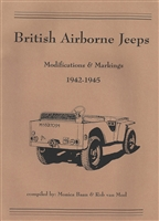 British Airborne Jeeps Modifications & Markings 1942-1945 by Monica Baan