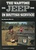 Wartime Jeep, 1941-1945, in British Service, by Gavin Birch