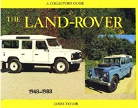 Land-Rover, A Colletor's Guide by James Taylor