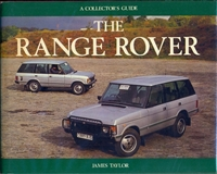 The Range Rover, A Colletor's Guide by James Taylor