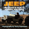 Jeep:  Mechanical Mule to People's Plaything.  Photography by Henry Rasmussen