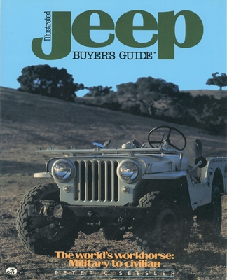 Illustrated Jeep Buyers Guide by Peter C. Sessler