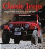 Classic Jeeps:  The Jeep From World War II to the Present Day by John Carroll
