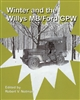 Winter and the Willys MB/Ford GPW edited by Robert Notman