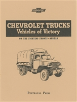 Chevrolet Trucks - Vehicles of Victory.  Illustrated Model Identification for