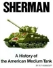 Sherman, History of the American Medium Tank by R.P. Hunnicutt.